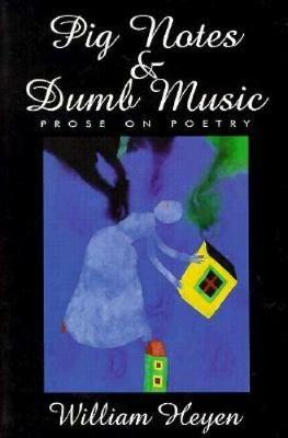 Pig Notes & Dumb Music: Prose on Poetry - American Reader (Paperback) 2.00 (Paperback)