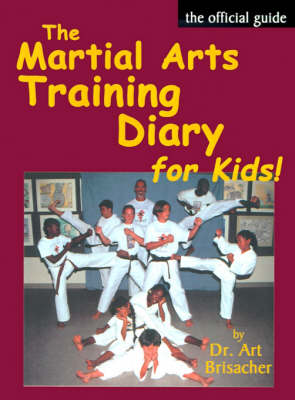 The Martial Arts Training Diary for Kids (Paperback)