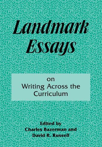 Landmark Essays on Writing Across the Curriculum: Volume 6 - Landmark Essays Series (Paperback)