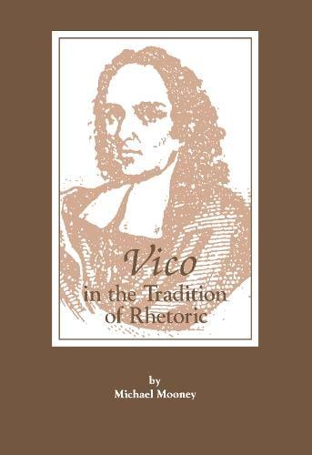 Vico in the Tradition of Rhetoric (Hardback)