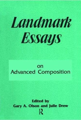 Landmark Essays on Advanced Composition: Volume 10 - Landmark Essays Series (Paperback)