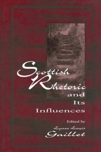 Scottish Rhetoric and Its Influences (Paperback)
