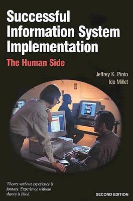 Successful Information System Implementation: The Human Side (Paperback)