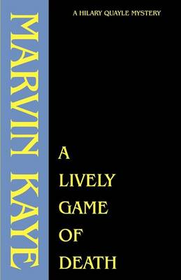 A Lively Game of Death - Hilary Quayle Mysteries (Paperback)
