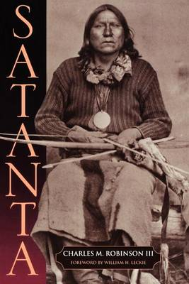 Satanta: The Life and Death of a War Chief (Paperback)