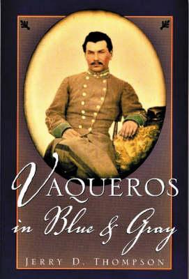 Vaqueros in Blue & Gray (Hardback)