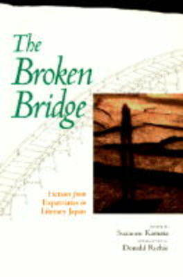 The Broken Bridge: Fiction from Expatriates in Literary Japan (Paperback)