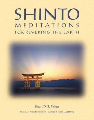 Shinto Meditations for Revering the Earth: Meditations for Revering the Earth (Paperback)