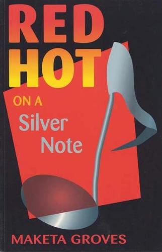 Red Hot On A Silver Note (Paperback)