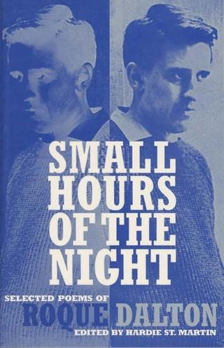 Small Hours of the Night: Selected Poems of Roque Dalton (Paperback)