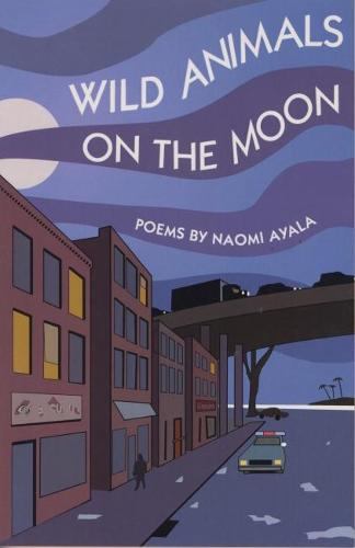 Wild Animals On The Moon and Other Poems (Paperback)