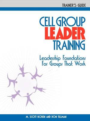 Cell Group Leader Training - Trainer's Guide (Paperback)