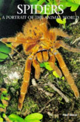 Spiders - A Portrait of the Animal World S. (Hardback)