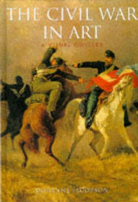 The Civil War in Art - Artists & Art Movements S. (Hardback)