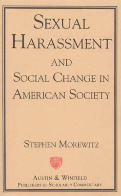 an analysis of the sexual harassment in the current society Feminist perspectives on rape first published wed may 13, 2009 substantive revision wed jun 21, 2017 although the proper definition of 'rape' is itself a matter of some dispute, rape is generally understood to involve sexual penetration of a person by force and/or without that person's consent.