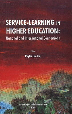 Service-Learning in Higher Education: National & International Connections (Paperback)