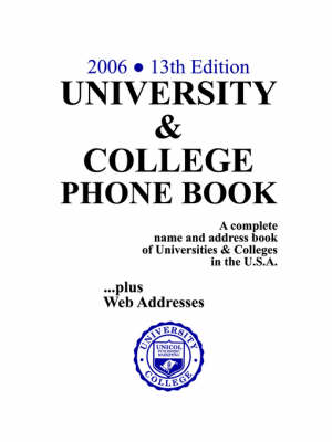University & College Phone Book, 2006/13th Edition (Paperback)