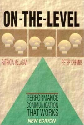 On-the-Level: Performance Communication That Works (Paperback)