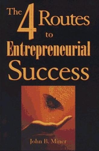 The 4 Routes to Entrepreneurial Success (Paperback)