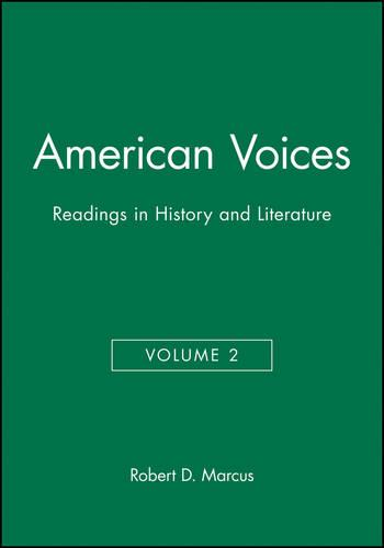 American Voices: v. 2: Readings in History and Llterature (Paperback)