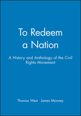To Redeem a Nation: A History and Anthology of the Civil Rights Movement (Paperback)
