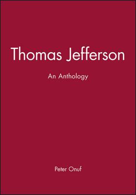 Thomas Jefferson: An Anthology (Paperback)