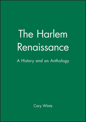 The Harlem Renaissance: A History and an Anthology (Paperback)