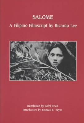 Salome: A Filipino Filmscript by Ricardo Lee (Paperback)