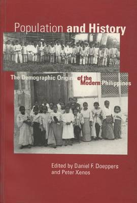 Population and History: Demographic Origins of the Modern Philippines (Paperback)