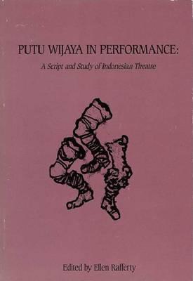 Putu Wijaya In Performance (Paperback)