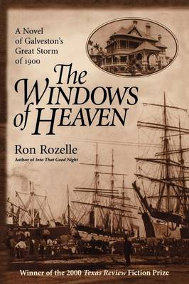 The Windows of Heaven: A Novel of Galveston's Great Storm of 1900 (Paperback)