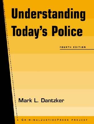 Understanding Today's Police (Paperback)