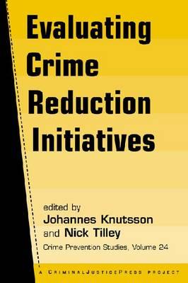 Evaluating Crime Reduction Initiatives (Paperback)