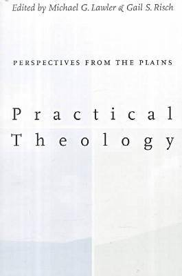 Practical Theology:: Perspectives from the Plains. (Paperback)