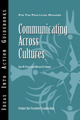 Communicating Across Cultures - J-B CCL (Center for Creative Leadership) (Paperback)