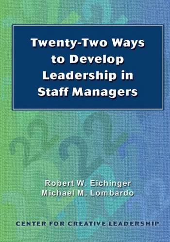 Twenty-Two Ways to Develop Leadership in Staff Managers (Paperback)