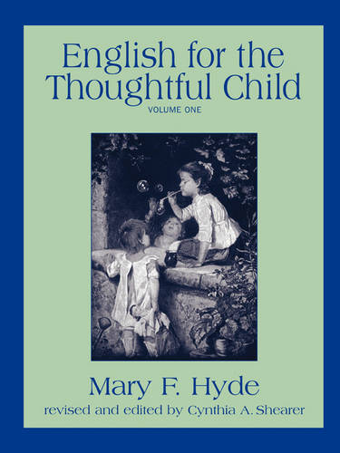 English for the Thoughtful Child - Volume One (Paperback)