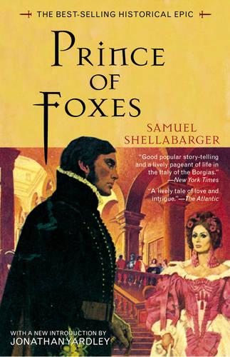 Prince of Foxes: The Best-Selling Historical Epic (Hardback)