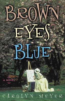 Brown Eyes Blue: A Novel (Hardback)