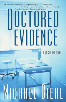Doctored Evidence: A Suspense Novel (Paperback)