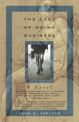 The Cost of Doing Business: A Novel (Paperback)