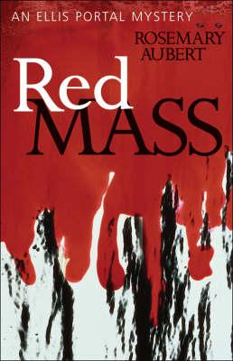 Red Mass: An Ellis Portal Mystery (Paperback)