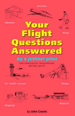 Your Flight Questions Answered (Paperback)