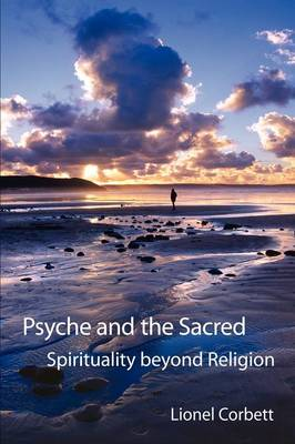 Psyche and the Sacred: Spirituality Beyond Religion (Paperback)