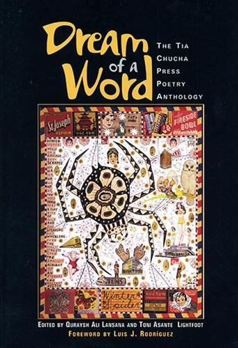 Dream of a Word: A Tia Chucha Press Anthology (Paperback)