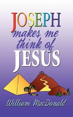 Joseph Makes Me Think of Jesus (Paperback)