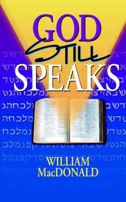 God Still Speaks (Paperback)