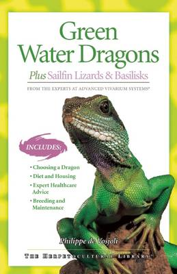 Green Water Dragons - The Herpetocultural Library (Paperback)