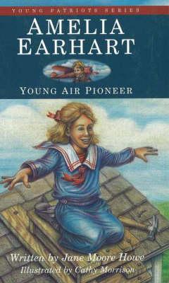 Amelia Earhart: Young Air Pioneer (Hardback)