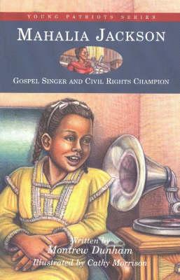 Mahalia Jackson: Gospel Singer and Civil Rights Champion (Paperback)